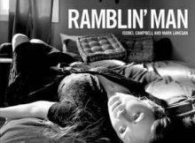Isobel Campbell and Mark Lanegan - Ramblin' Man
