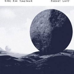 ROBERT SCOTT – ENDS RUN TOGETHER