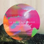 The Naked and Famous – Passive Me · Aggressive You (2010)