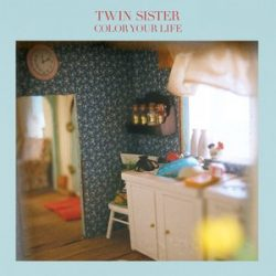 Twin Sister - Color Your Life - Lady Daydream