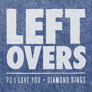PS-I-Love-You-Diamond-Rings-Leftovers
