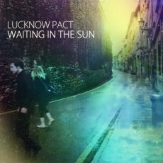 Lucknow pact waiting in the sun Lucknow Pact – Waiting In The Sun (2011)