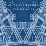 James & Evander – Constellating (2011)