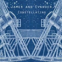 James and Evander Constellating 250x250 James & Evander   Constellating (2011)