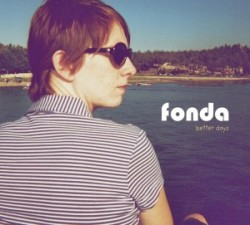 Fonda-Better-Days