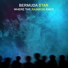 Bermuda Star - Where The Rainbow Ends