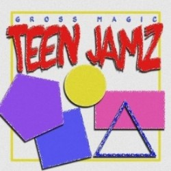 Gross Magic - Teen Jamz