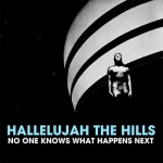 Hallelujah the Hills – Get Me in a Room (2012)