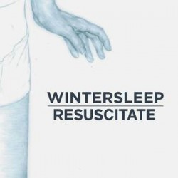 Wintersleep - Resuscitate - Hello Hum