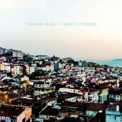 Summer Heart – I Wanna Go - About a Feeling