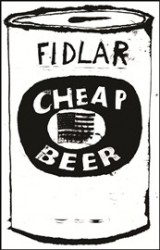 FIDLAR - Cheap Beer - DIYDUI - Don't try