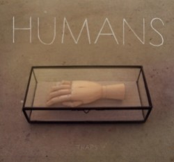 Humans - Traps - De Ciel - Possession - Hell Me