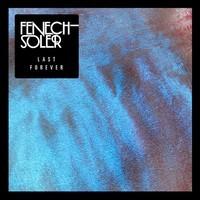 Fenech-Soler,Last Forever, Rituals
