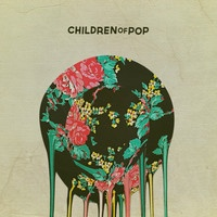 Children Of Pop - I Know
