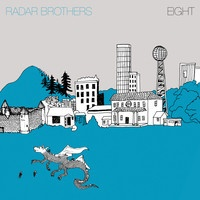 Radar Brothers - Eight - If We Were Banished