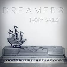 Dreamers - Ivory Sails