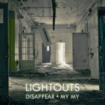 Lightouts – My My (2014)