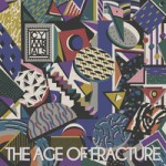 CYMBALS – The Age of Fracture (2014)