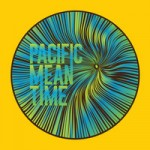 Pacific Mean Time – Minutes To Midnight (2014)