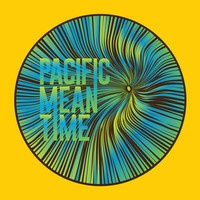 Pacific Mean Time Minutes To Midnight Pacific Mean Time   Minutes To Midnight (2014)