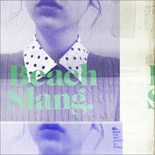 Beach Slang Filthy Luck Beach Slang   Filthy Luck (2014)