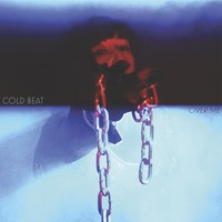 Cold Beat - Mirror - Over Me - Grass Widow - Hannah Lew