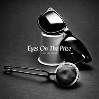 Call Me Señor - Eyes On The Priz