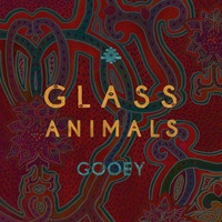 Glass Animals - Gooey - Gilligan Moss Remix