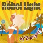 The Rebel Light – Strangers (2014)