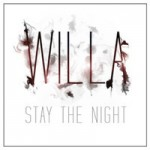 Willa – Stay The Night (2014)