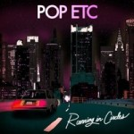 POP ETC – Running In Circles (2015)