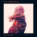 The Wombats –  Greek Tragedy (2015)