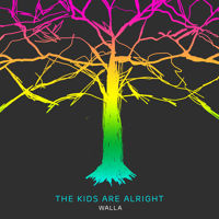 Walla - The Kids Are Alright - 101