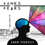 Tanks and Tears – Know Yourself EP (2015)