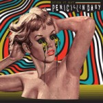 Penicillin Baby – Stick It Out (2015)