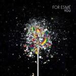 For Esmé – You (2015)