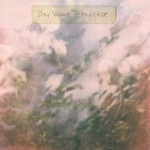 Day Wave – We Try But We Don't Fit In (2015)