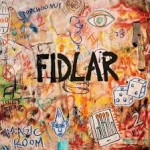 FIDLAR – 40oz. on Repeat (2015)