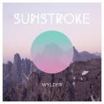 Wylder  – Sunstroke (2015)