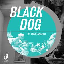 Rodney Cromwell - Black Dog