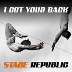 I Got Your Back es el nuevo single de Stage Republic (2016)