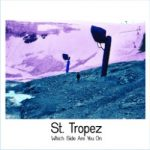 Which Side Are You On nuevo single de los rockeros St. Tropez (2016)