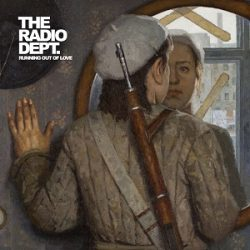 The Radio Dept. - Swedish Guns - Running Out Of Love - top 15 LP 's 2016