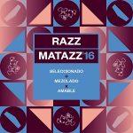 Razzmatazz 2016 by Amable