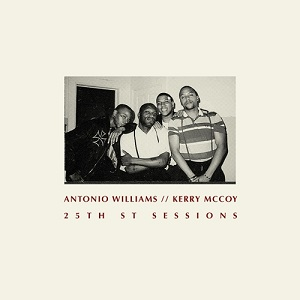 Antonio Williams - Kerry McCoy - 25Th ST Sessions - Changes