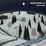 Sesion Mixcloud 12. Winterlong by Damià Boscana (2017)