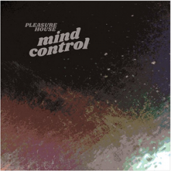 Pleasure House - Mind Control