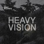 Heavy Vision el proyecto punk de dormitorio de So Many Wizards (2017)