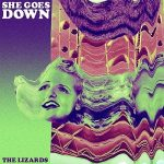 Inducción de trance psicodélico con She Goes Down de The Lizards (2017)