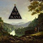 The Stevenson Ranch Davidians y su álbum Amerikana (2017)